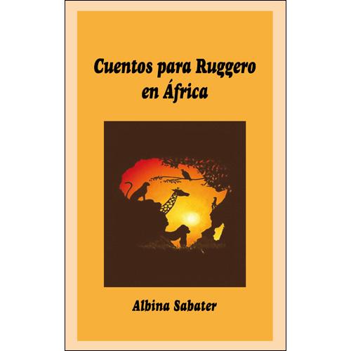 Portafolio Editorial Airut - Libro Cuentos para Ruggero en Africa