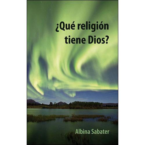 Portafolio Editorial Airut - Libro ¿Qué religión tiene Dios?